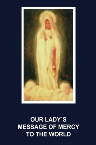 our ladys message of mercy to the world